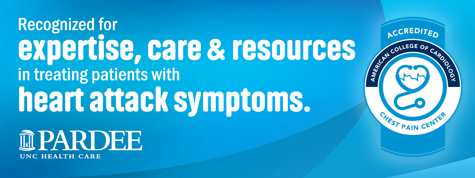 Recognized for expertise, care and resources in treating patients with heart attack symptoms